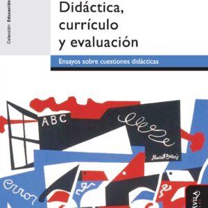 Didáctica, currículo y evaluación