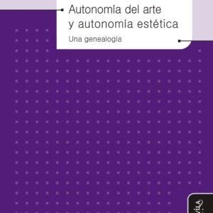 Autonomía del arte y autonomía estética