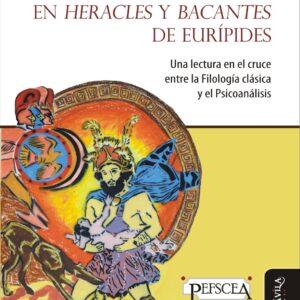 La locura en Heracles y Bancantes de Eurípides