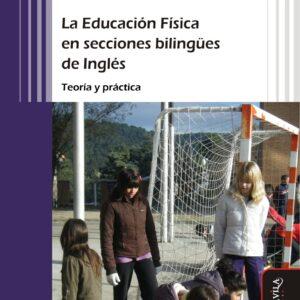 La educación física en secciones bilingües de Inglés