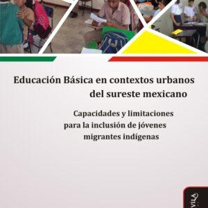 Educación Básica en contextos urbanos del sureste mexicano