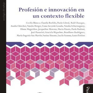 Profesión e innovación en un contexto flexible