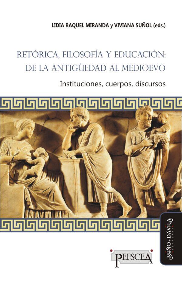 Retórica, filosofía y educación: de la antigüedad al medioevo