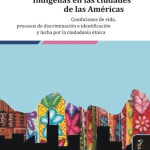 Indígenas en las ciudades de las Américas