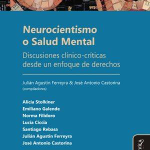 Neurocientismo o Salud Mental