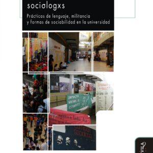 Aprendiendo a ser sociólogxs