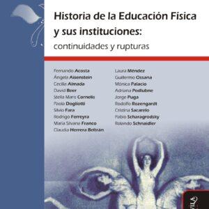 Historia de la Educación Física y sus instituciones