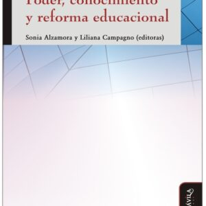 Poder, conocimiento y reforma educacional