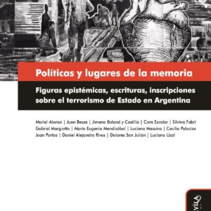 Políticas y lugares de la memoria