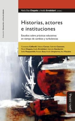 Historias, actores e instituciones