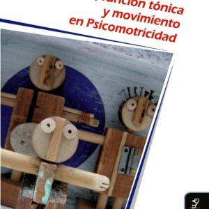 Cuerpo, función tónica y movimiento