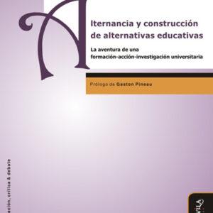 Alternancia y construcción de alternativas educativas