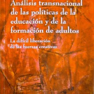 Análisis transnacional de las políticas de la educación y de la formación de adultos