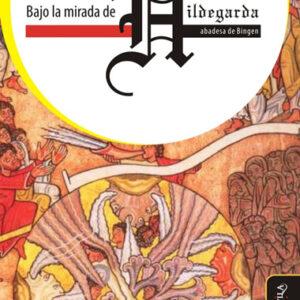 Bajo la mirada de Hildegarda