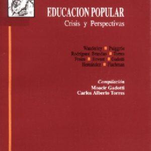 Educación popular. Crisis y perspectivas
