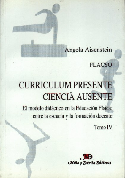 Curriculum presente. Ciencia ausente. Tomo 4