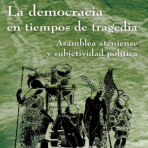 La democracia en tiempos de tragedia