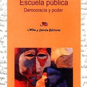 Escuela pública. Democracia y poder