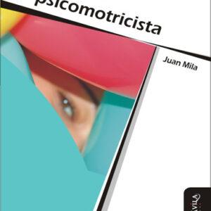 De profesión psicomotricista