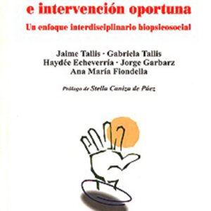 Estimulación temprana e intervención oportuna