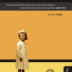 Niñez, pedagogía y política
