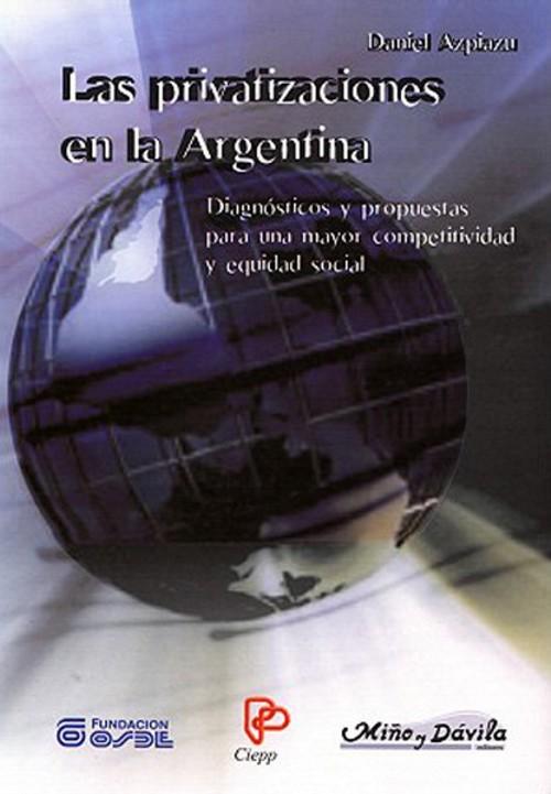Las privatizaciones en la Argentina