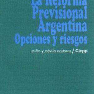 La reforma previsional argentina