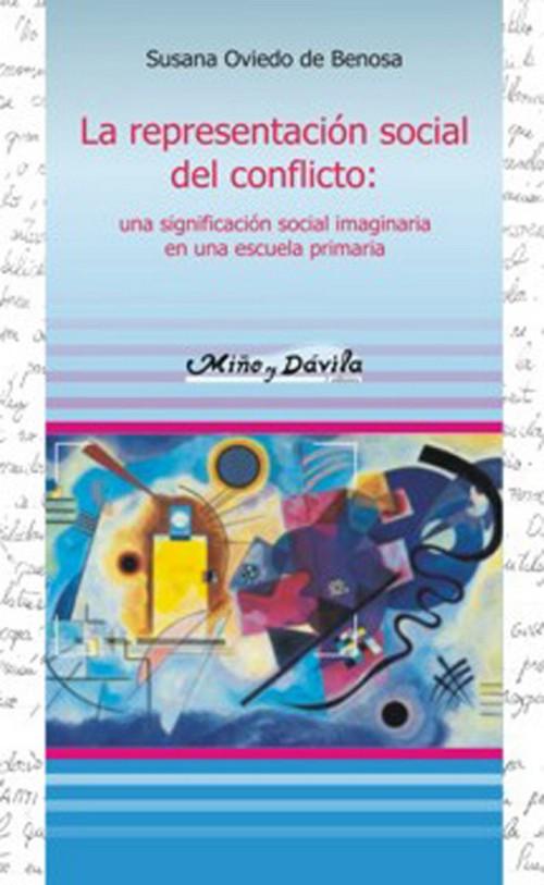 La representación social del conflicto