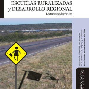 Escuelas ruralizadas y desarrollo regional