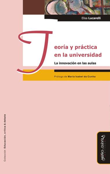 Teoria y práctica en la universidad