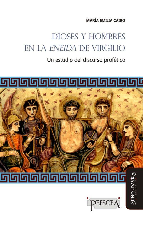 Dioses y hombres en la Eneida de Virgilio