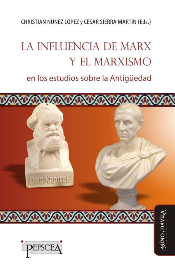 La influencia de Marx y el marxismo en los estudios sobre la Antigüedad