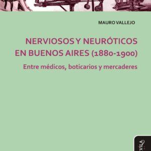 Nerviosos y neuróticos en Buenos Aires